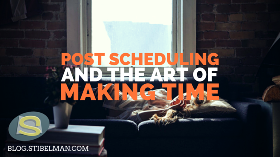 Post Scheduling and the art of making time