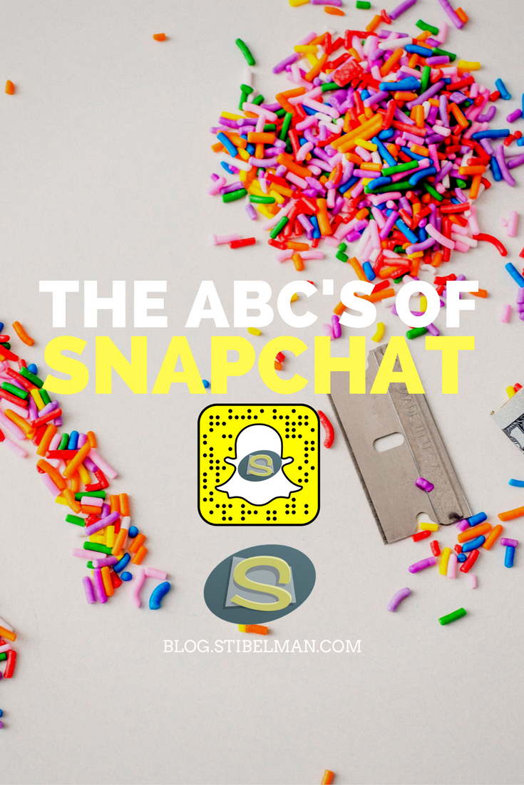 The ABC's of Snapchat