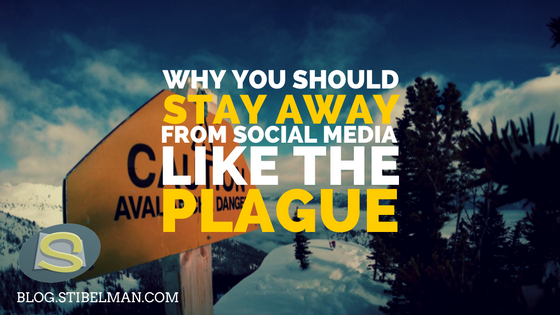 Why you should stay away from social media like the plague and avoid a social media crisis