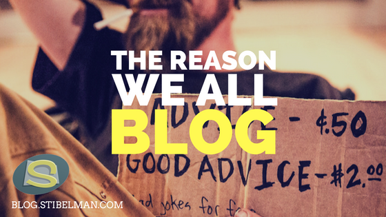 Everybody blogs these days, but why do they do it? What could be so useful that people would actually hold everything and sit down and write consistently?