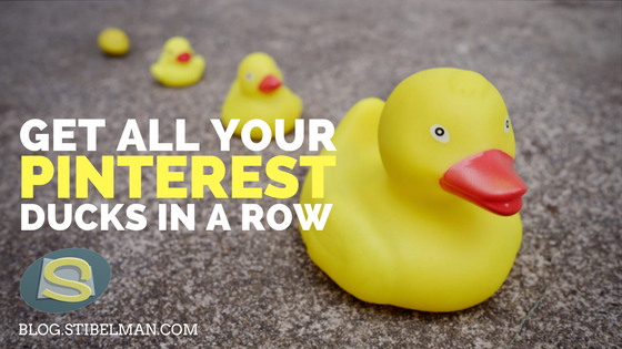 Get all your Pinterest ducks in a row