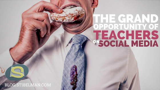 The grand opportunity of teachers on social media